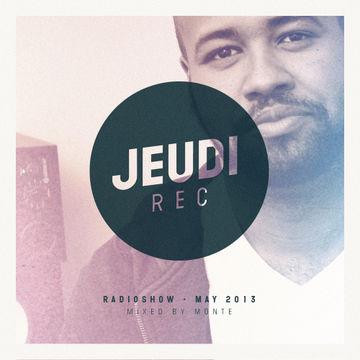 2013-05-23 - Monte - Jeudi Records Radioshow.jpg