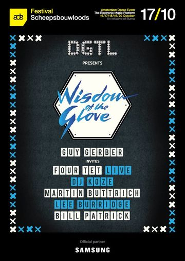 2013-10-17 - DGTL pres. Wisdom Of The Glove, NDSM Scheepsbouwloods, ADE.jpg