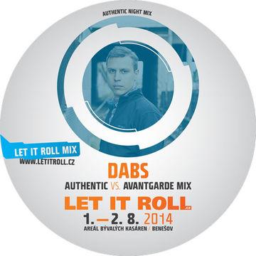 2014-07-24 - Dabs - Authentic Vs Avantgarde Mix - Let It Roll Promo.jpg