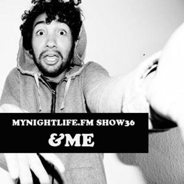 2010-08 - &ME - MyNightlife.FM Show 36.jpg