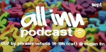 2011-09-22 - Phrasis Veteris - All Inn Podcast 007, Nugen.FM.jpg