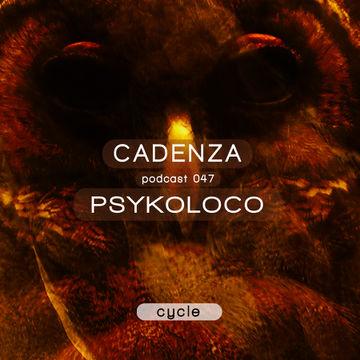2013-01-16 - Psykoloco - Cadenza Podcast 047 - Cycle.jpg