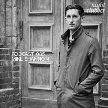 2013-01-25 - Mike Shannon - Nightclubber.ro Podcast 085.jpg