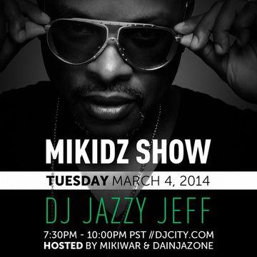 2014-03-04 - DJ Jazzy Jeff - MikiDz Show.jpg