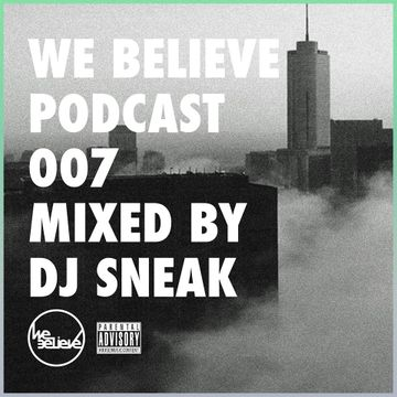 2014-08-23 - DJ Sneak - We Believe Podcast 007.jpg