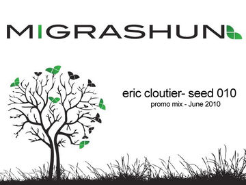 2010-06-16 - Eric Cloutier - Seed 010 Promo Mix.jpg