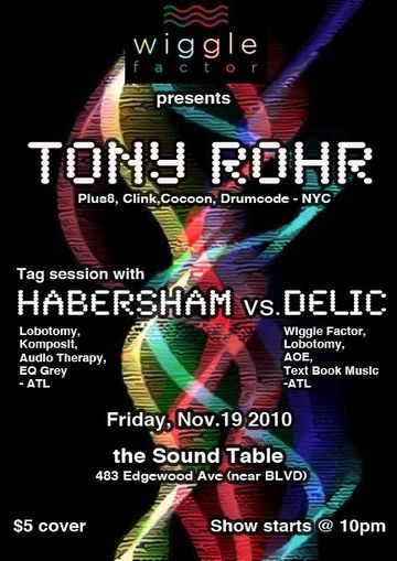 2010-11-19 - Wiggle Factor Presents Tony Rohr, The Sound Table.jpg