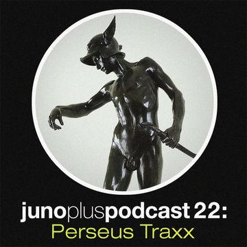2011-11-23 - Perseus Traxx - Juno Plus Podcast 22.jpg