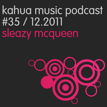 2011-12-06 - Strakes, Sleazy McQueen - Kahua Podcast 35.jpg