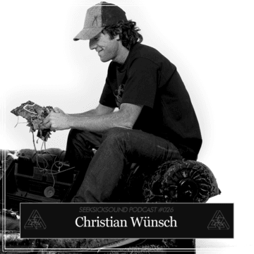 2013-03-21 - Christian Wünsch - SeekSickSound Podcast 026.png
