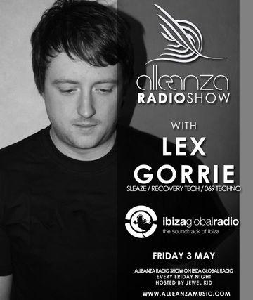 2013-05-03 - Lex Gorrie - Alleanza Radio Show 72, Ibiza Global Radio.jpg