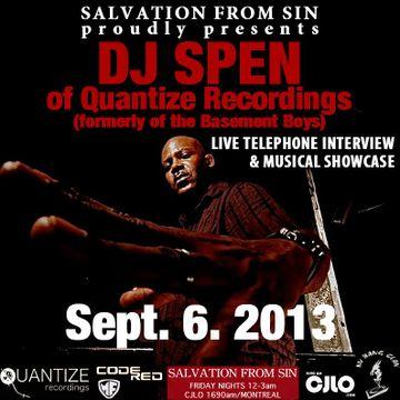 2013-09-06 - DJ Spen - Salvation From Sin, Radio Show, Montreal.jpg