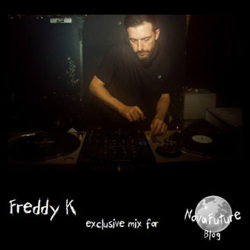 2014-07-17 - Freddy K - NovaFuture Blog Mix.jpg