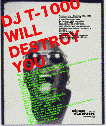 2009-05-29 - DJ T-1000 - Will Destroy You.jpg