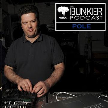 2009-07-08 - Pole - The Bunker Podcast 58.jpg