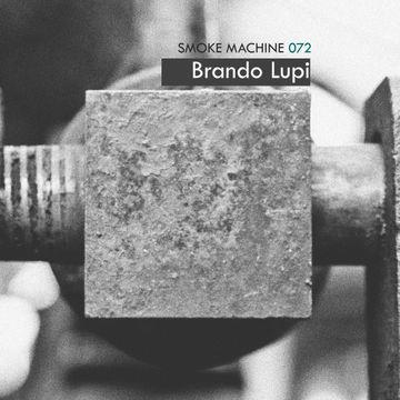 2013-01-02 - Brando Lupi - Smoke Machine Podcast 072.jpg