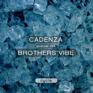 2013-01-06 - Brothers' Vibe - Cadenza Podcast 045 - Cycle.jpg