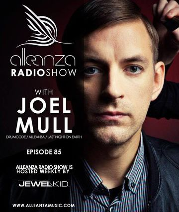 2013-08-09 - Joel Mull - Alleanza Radio Show 85, Ibiza Global Radio.jpg
