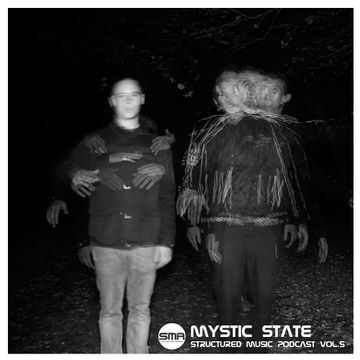 2013-10-28 - Mystic State - Structured Music Podcast 5.jpg