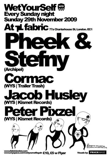 2009-11-29 - WetYourSelf, Fabric.jpg