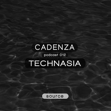 2012-03-21 - Technasia - Cadenza Podcast 012 - Source.jpg