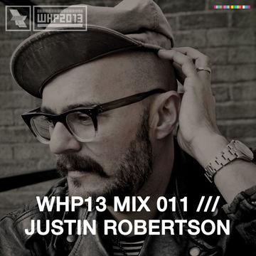 2013-11-04 - Justin Robertson - WHP12 Mix 011.jpg