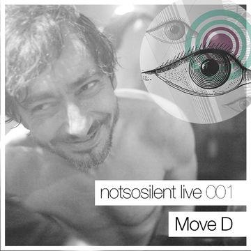 2014-01-30 - Move D - Notsosilent Live (NSSL001).jpg