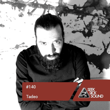 2014-11-26 - Tadeo - SeekSickSound Podcast 140.png