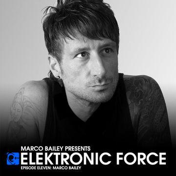 2011-02-10 - Marco Bailey - Elektronic Force Podcast 011.jpg