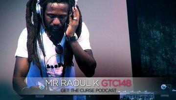 2011-08-02 - Mr Raoul K - Get The Curse (gtc148).jpg