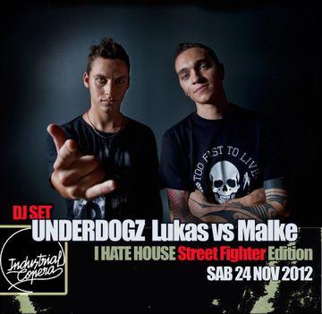 2012-11-24 - DJ Lukas vs Malke @ I Hate House Especial Versus, Industrial Copera.jpg