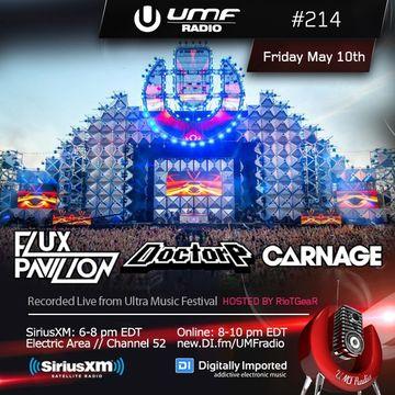 2013-05-10 - Flux Pavilion & Doctor P, Carnage - UMF Radio 214.jpg