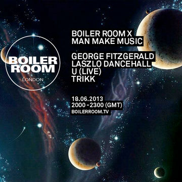 2013-06-18 - Boiler Room London x Man Make Music.jpg