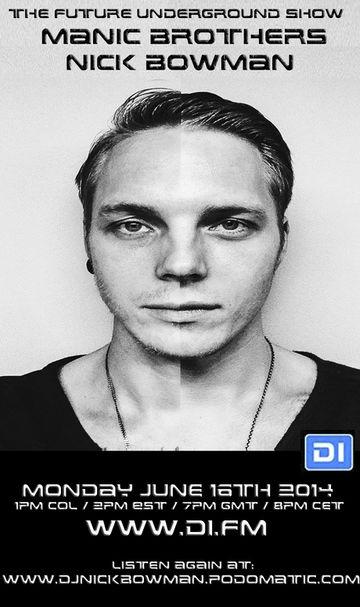 2014-06-16 - Nick Bowman, Manic Brothers - The Future Underground Show.jpg