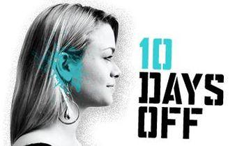 10 Days Off, 2007.jpg
