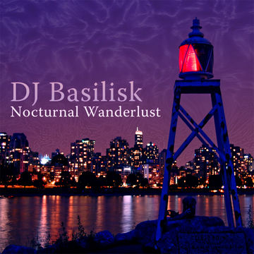 2005-03-05 - DJ Basilisk - Nocturnal Wanderlust.jpg