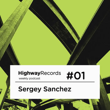 2010 - Sergey Sanchez - Highway Podcast 01.jpg