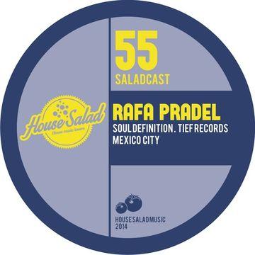 2014-01-31 - Rafa Pradel - House Salad Podcast 055.jpg
