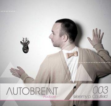 2009-12-02 - Jeremy P Caulfield - Autobrennt Podcast 003.jpg