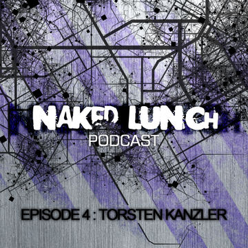 2012-03-02 - Torsten Kanzler - Naked Lunch Podcast 004.jpg