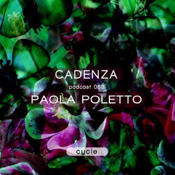 2013-02-27 - Paola Poletto - Cadenza Podcast 053 - Cycle.jpg