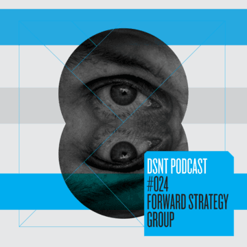 2013-04-15 - Forward Strategy Group - DSNT Podcast 024.png