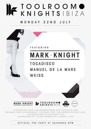 2013-07-22 - Toolroom Knights, Eden, Ibiza.jpg