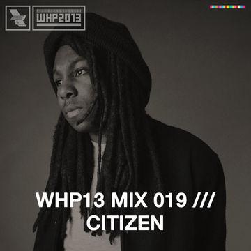 2013-12-12 - Citizen - WHP13 Mix 019.jpg