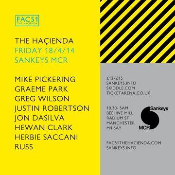 2014-04-18 - FAC51 - The Hacienda, Sankeys.jpg