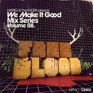 2009-05-12 - Free Blood - We Make It Good Mix Series Volume 08.jpg