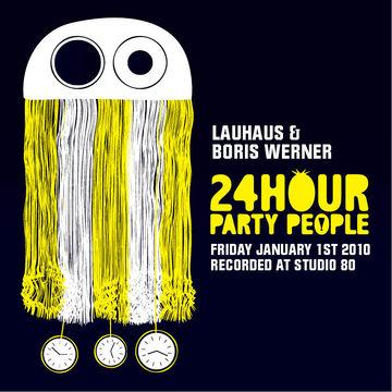 2010-01-01- Lauhaus, Boris Werner @ 24 Hour Party People, Studio 80.jpg