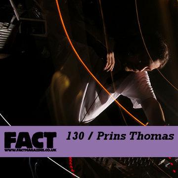 2010-03-08 - Prins Thomas - FACT Mix 130.jpg