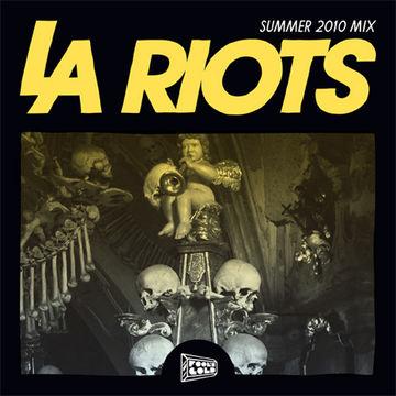 2010-07-03 - LA Riots - LA Riots Summer 2010 Mix (Foolcast 015).jpg