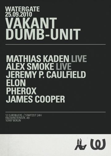 2010-09-25 - Vakant & Dumb-Unit Night, Watergate -2.jpg